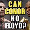 How Conor McGregor will KO Floyd Mayweather - Episode 173