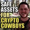 Safe Assets for Crypto Cowboys and Girls - Episode 191